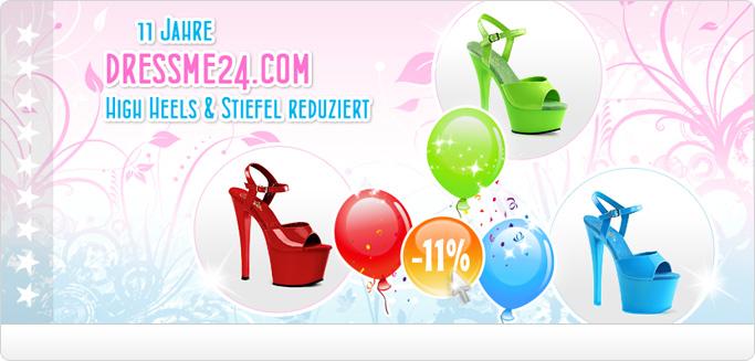11 Jahre dressme24.com - Jetzt alle High Heels & Stiefel 11% reduziert, aber nur für kurze Zeit!